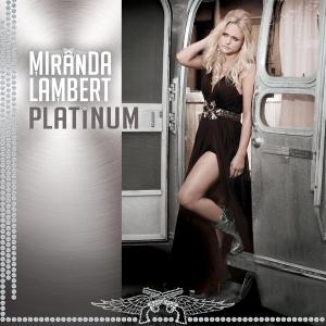 """""""Platinum,"""" Miranda Lambert (photo from albumartexchange.com)"""
